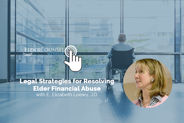 legal-strategies-for-resolving-elder-financial-abuse