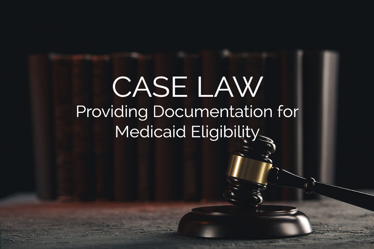 Providing Documentation for Medicaid Eligibility