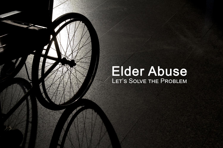Elder-Abuse-Let's-Solve-the-Problem