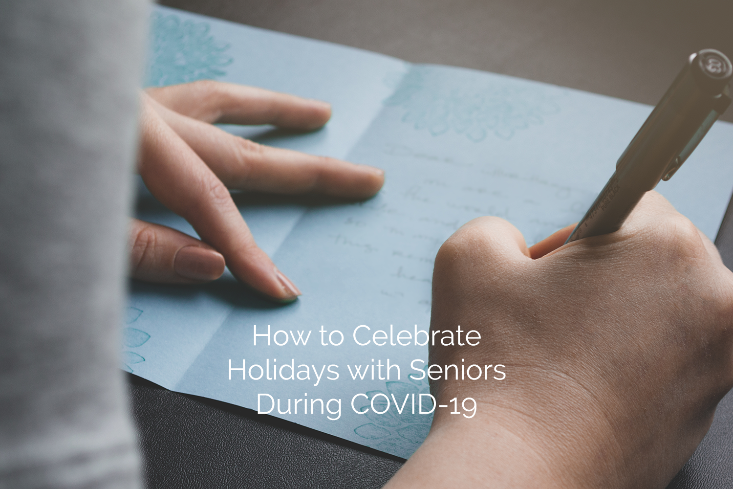 How to Celebrate Holidays with Seniors During COVID-19