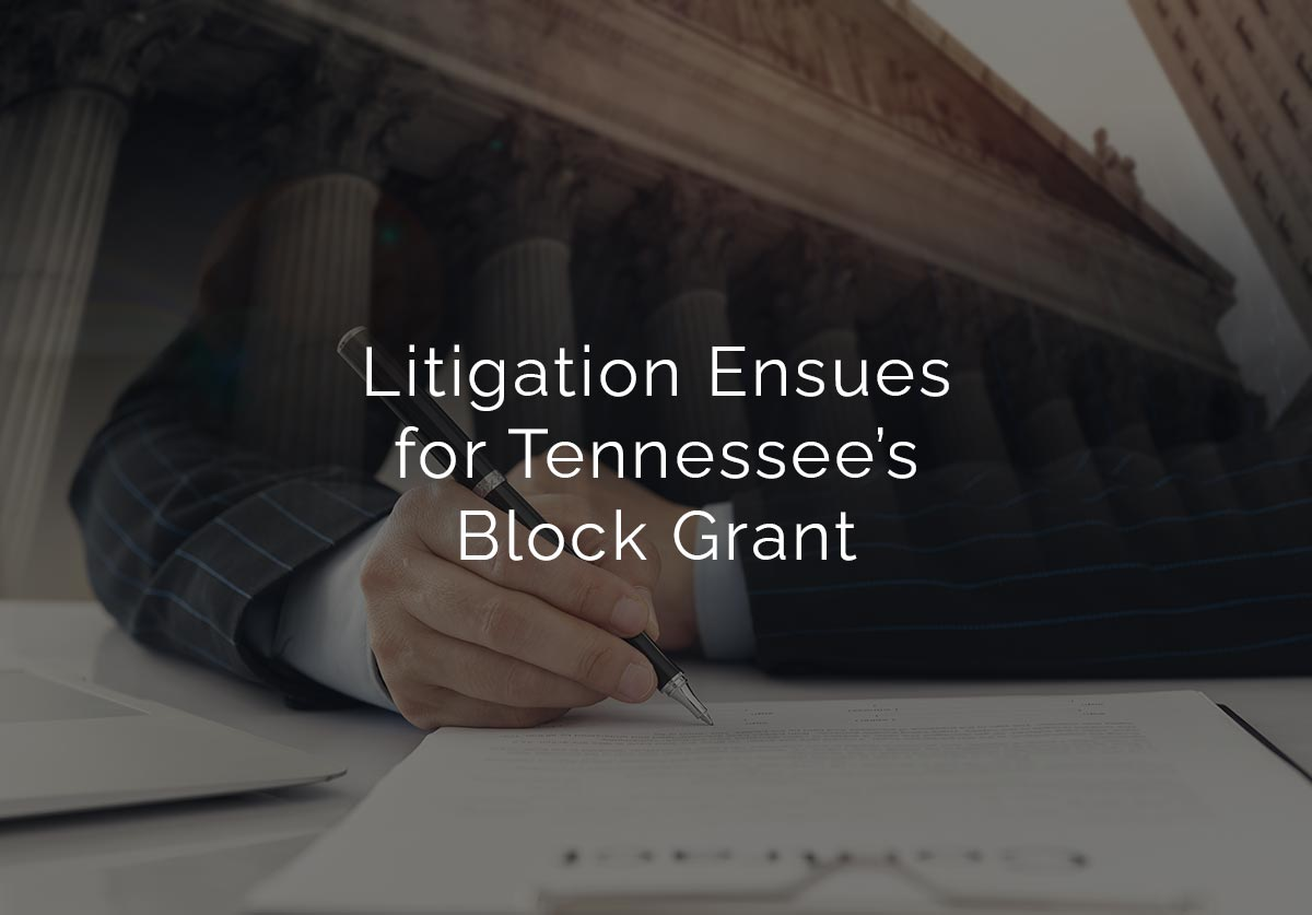 Litigation Ensues for Tennessee's Block Grant
