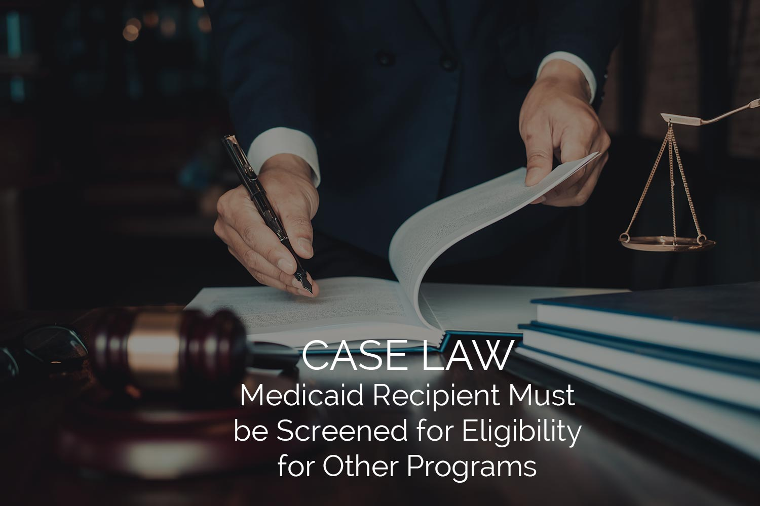 Medicaid Recipient Must be Screened for Eligibility for Other Programs