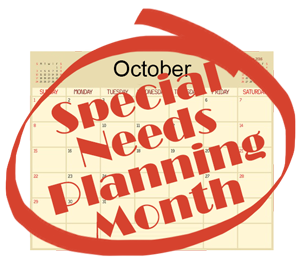 October-is-Special-Needs-Planning-Month.png