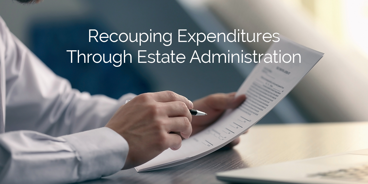 Recouping-Expenditures-Through-Estate-Administration