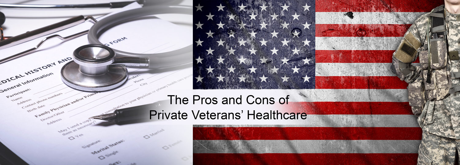 The-Pros-and-Cons-of-Private-Veterans-Healthcare