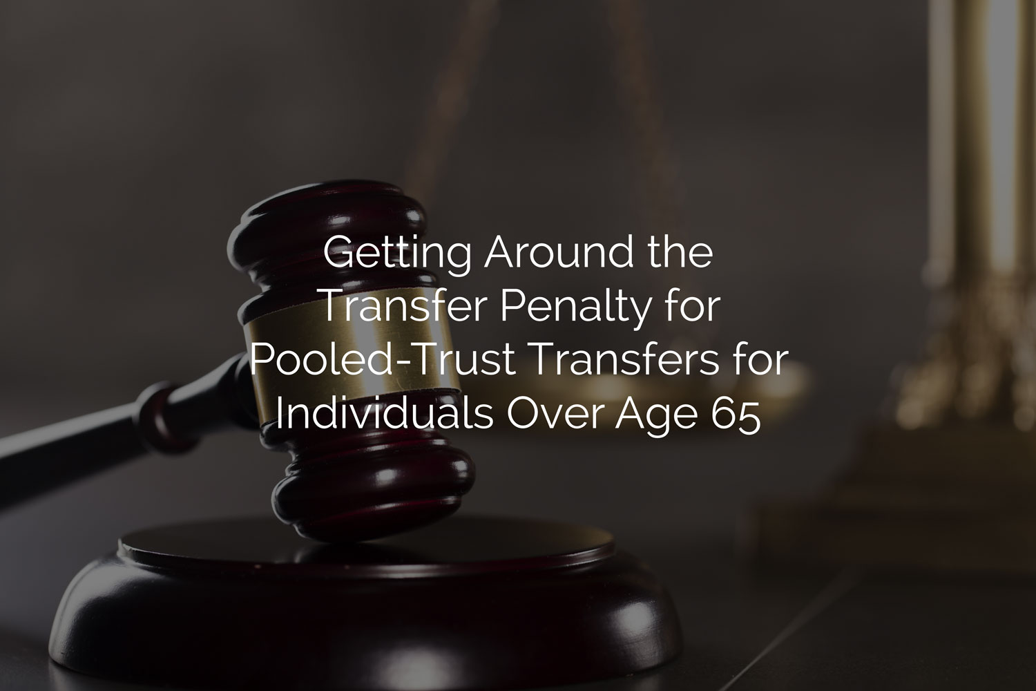 Penalty for Pooled-Trust Transfers