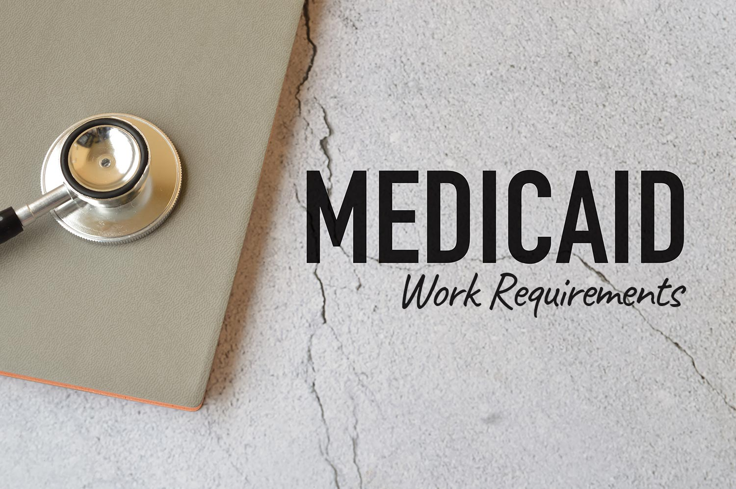 Medicaid Work Requirements